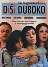 Disi duboko (Serbia, 2004)