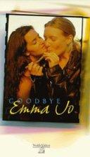Goodbye Emma Jo (USA, 1997)