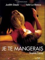 Je te mangerais (Francia, 2009)