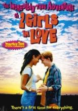La increíble y verdadera aventura de dos chicas enamoradas (Canadá, 1995)